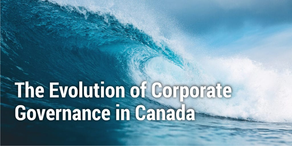 The Evolution of Corporate Governance in Canada