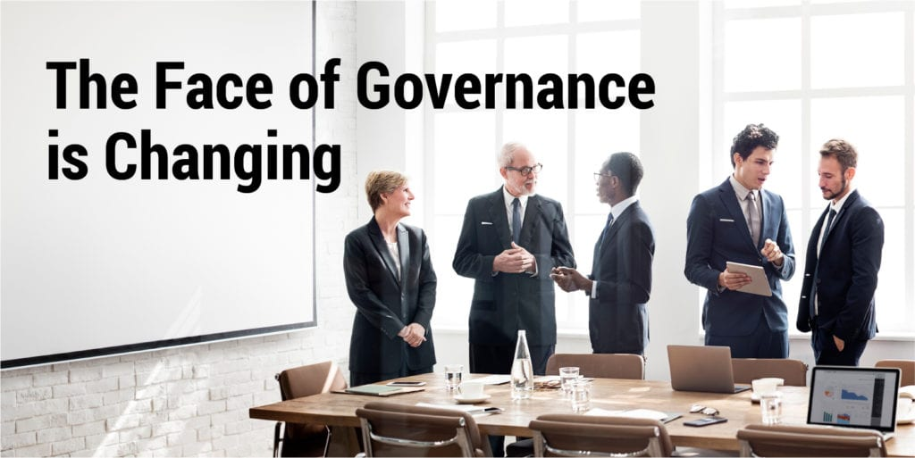 The Face of Governance is Changing