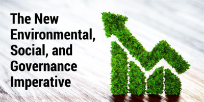 The New Environmental, Social, and Governance Imperative